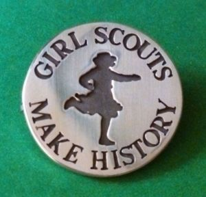 Girl Scouts Make History pin